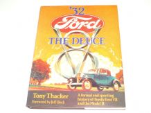32 Ford V8. The Deuce (Thacker 1984)